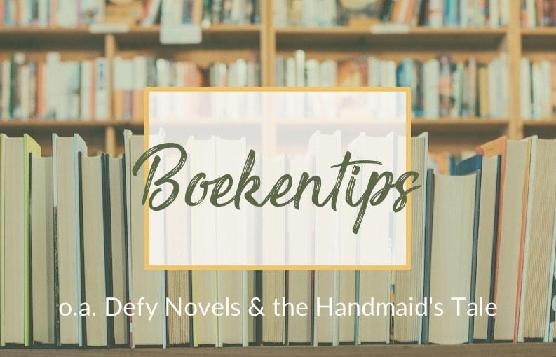 Boekentips Defy Novels Handmaids Tale